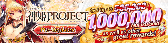 Kamihime Project Pre-Register 02
