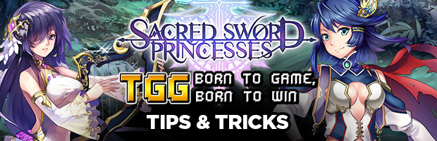 The Gaming Ground x Sacred Sword Princesses Tips & Tricks
