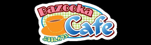Bazooka Cafe