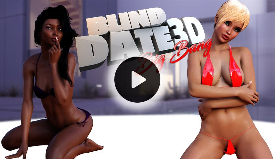 Blind Date 3D Big Bang - Dating Sim Game