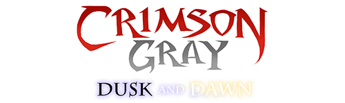 Crimson Gray - Dusk and Dawn