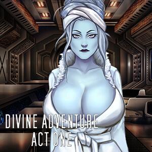 Divine Adventure Act One