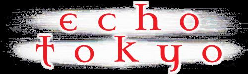 Echo Tokyo Intro