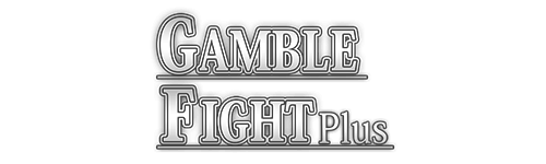 Gamble Fight Plus