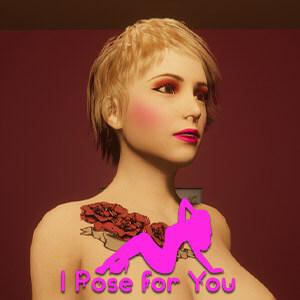 I Pose For You