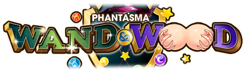 Phantasma: Wand & Wood